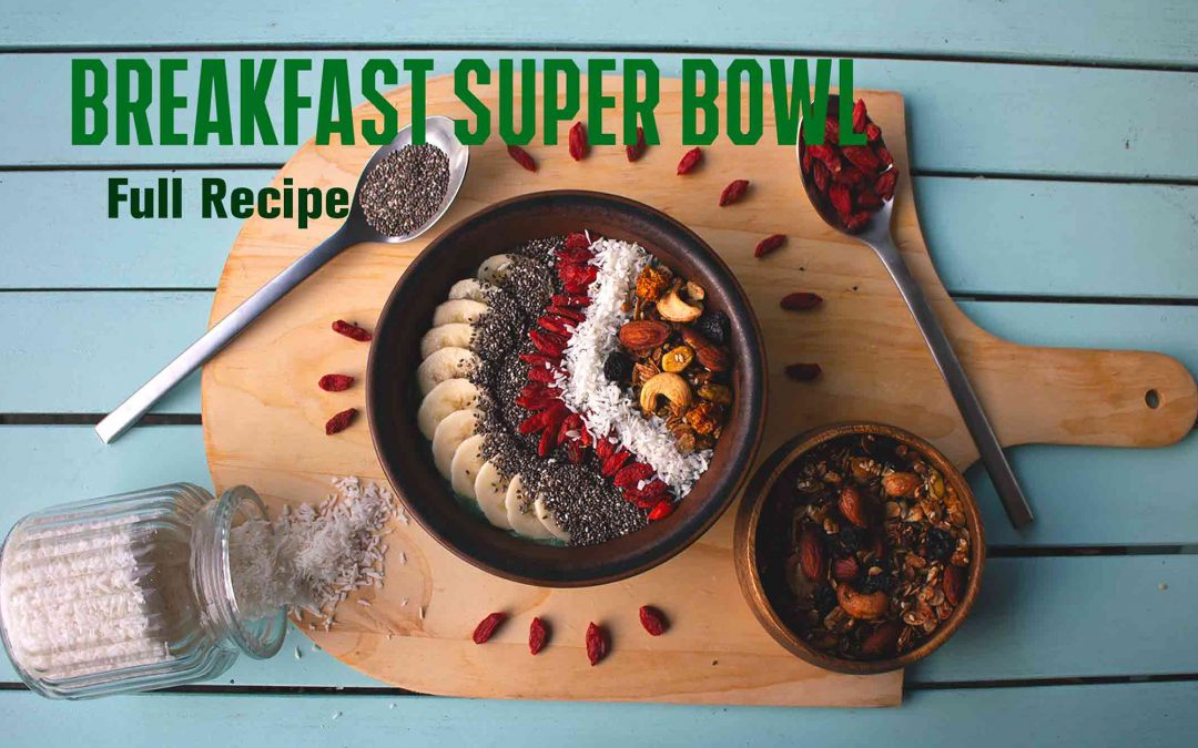 Breakfast Super BOWL
