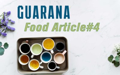 Food Article#4 – GUARANA