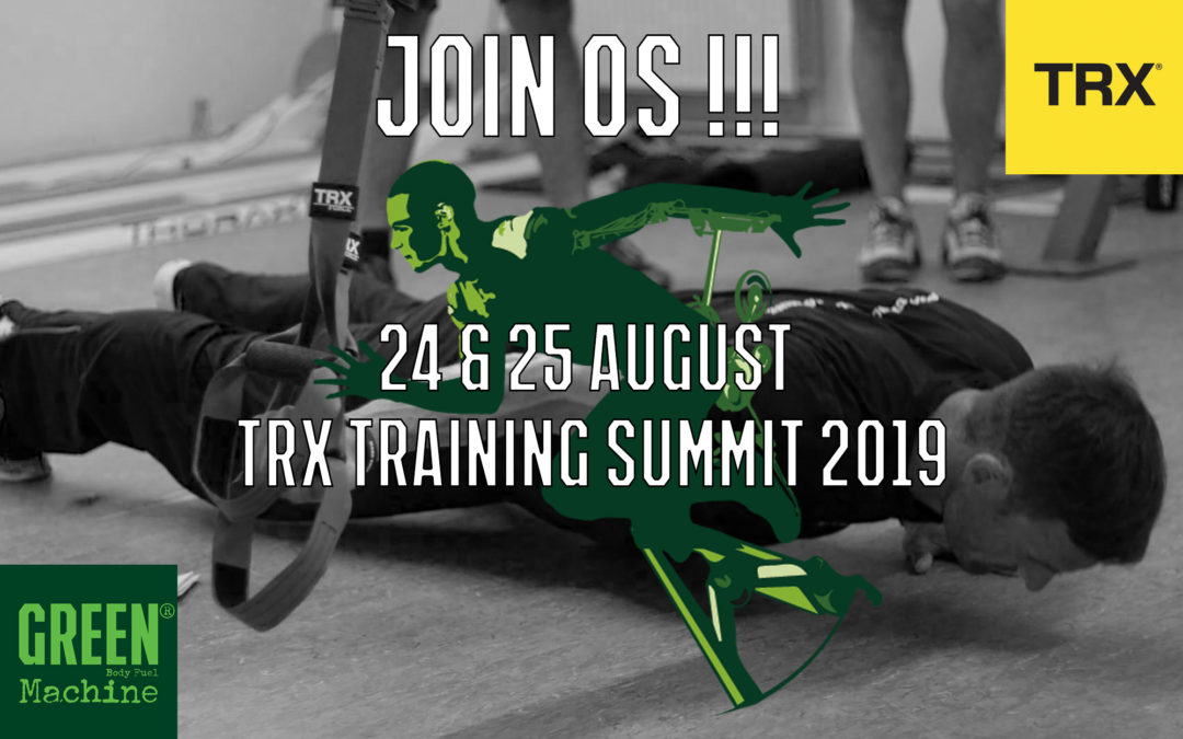 Green Machine & TRX Summit 2019
